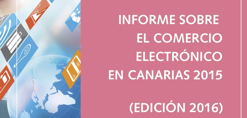 Informe sobre el comercio electrónico en Canarias